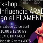 22 de abril: Taller Influencia Arabe en el Flamenco