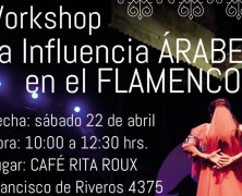 22 de abril: Taller Influencia Arabe en el Flamenco